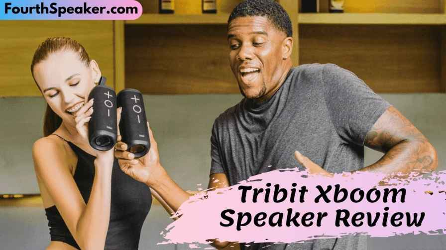 Tribit Xboom Speaker Review​