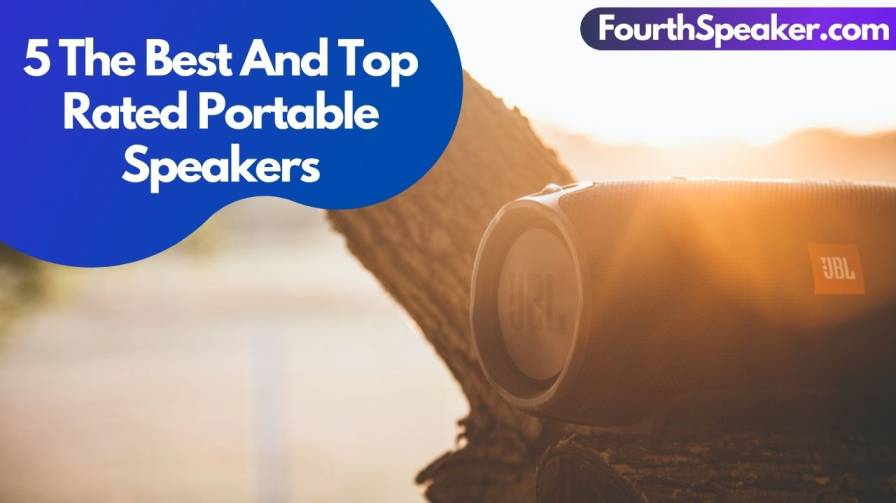 5 The Best And Top Rated Portable Speakers